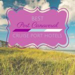 Best Port Canaveral Cruise Port Hotels