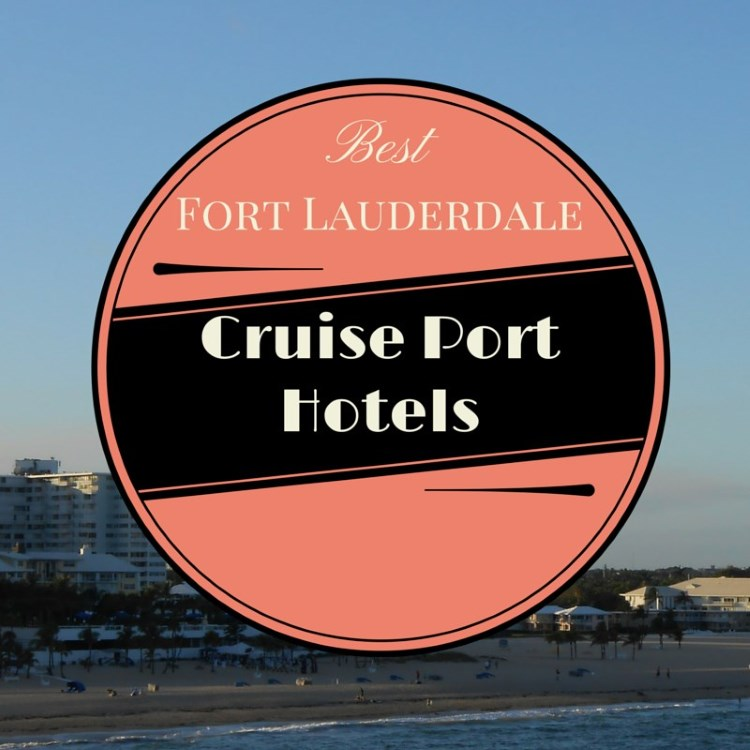 fort_Lauderdale_Cruiseport_hotels
