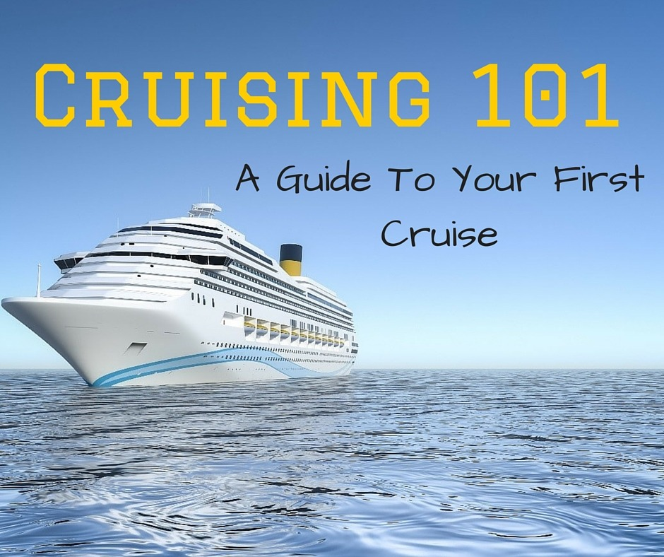 Cruising 101 A Guide To Your First Cruise Cruise Port