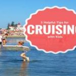 5 Helpful Tips for Cruising with Kids