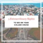 5 Extraordinary Sights